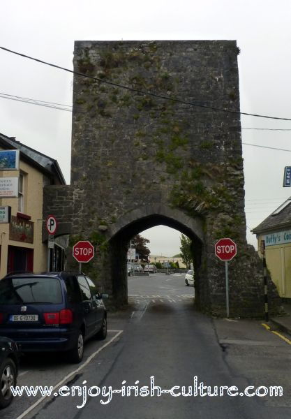 Athenry Ireland, North GateNorth Gate in the town wall.