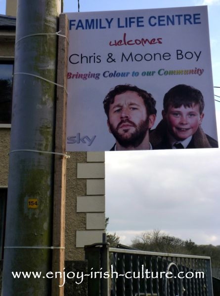 Moon Boy poster promoting Moon Boy script writer Chris O'Dowd who is from the town.