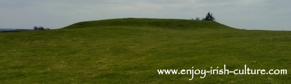 The Great Mound at Rathcroghan Royal Site at Tulsk, County Roscommon, Ireland.